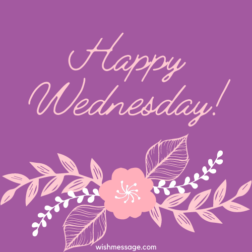 Happy Wednesday Wishes, Message, Quotes | WishMessage