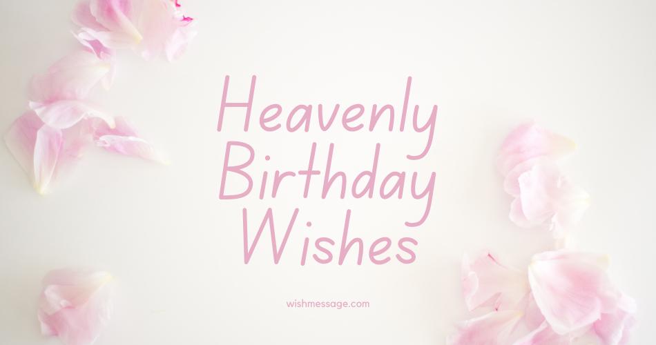 Heavenly-Birthday-Wishes
