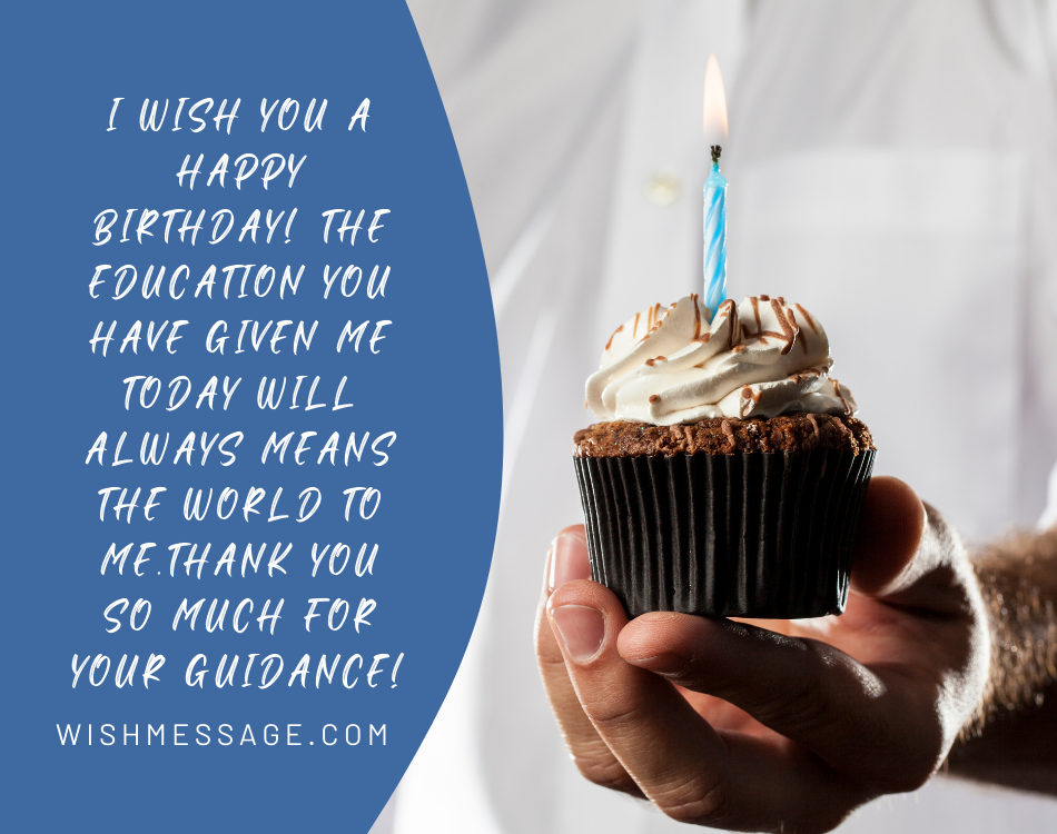 Happy Birthday Special Unique Wishes and Messages for Teacher