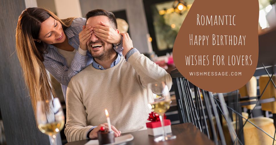 Romamtic Happy Birthday wishes for lovers